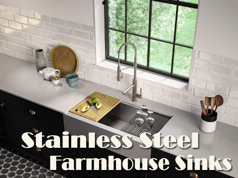 Choose The Best Stainless Steel Farmhouse Sinks For Your Lovely Kitchen