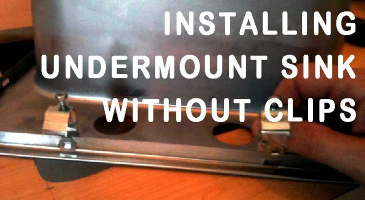 How To Install Undermount Sink Without Clips