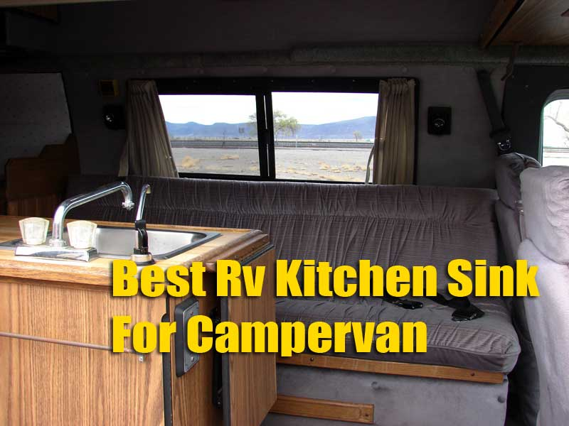 Things To Consider Before Buying Best Rv Kitchen Sink Reviews For Campervan