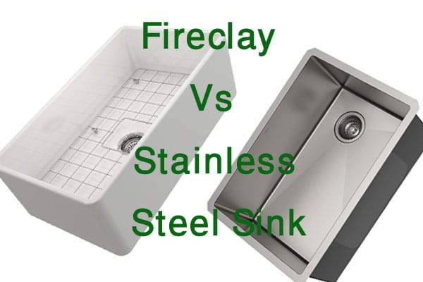 The Major Difference Between Fireclay Vs Stainless Steel Sink