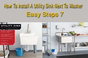7 Easy Steps - How To Install A Utility Sink Next To Washer
